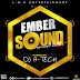 MIXTAPE: DJ A-Tech - Ember Sound