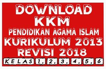 Download Contoh KKM PAI SD Terbaru Kelas 1,2,3,4,5,6 Kurikulum 2013 Revisi 2018