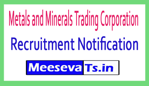Metals and Minerals Trading Corporation MMTC Recruitment