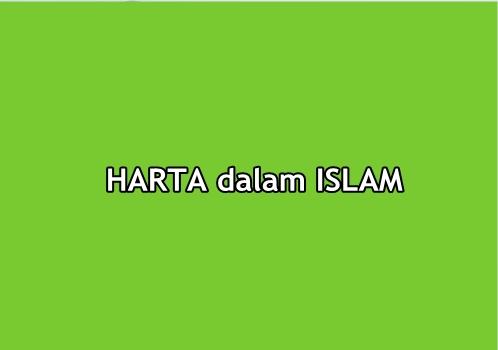 HARTA MENURUT ISLAM | Fiqih Ekonomi
