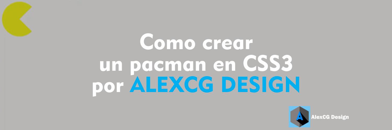 Como-crear-un-pacman-en-CSS3-por-ALEXCG-DESIGN