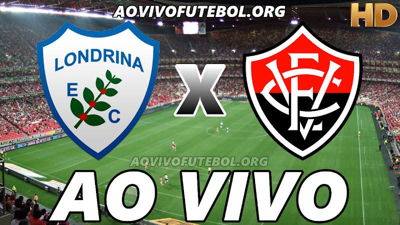 Assistir Londrina vs Vitória Ao Vivo HD