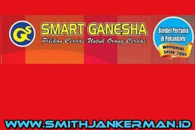Lowongan Kerja Pekanbaru Bimbel Smart Ganesha Februari 2018