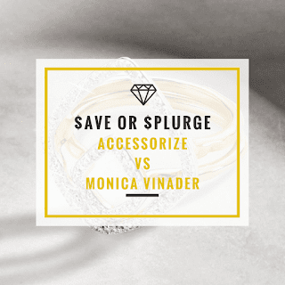 Save or Splurge: Monica Vinader vs Accessorize