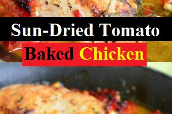 Sun-Dried Tomato Baked Chicken