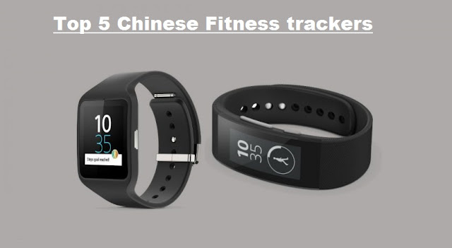 Top 5 Chinese Fitness trackers, Health trackers, Sports trackers 2018/2019
