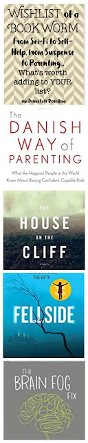 Wishlist of a bookworm -- good books to read, self-help, parenting, sci-fi, suspense, and fantasy.  Reviews of Marissa Meyer Cress, Charlotte Williams House on the Cliff, Danish Way of Parenting, Fellside, Brain Fog Fix, via Devastate Boredom