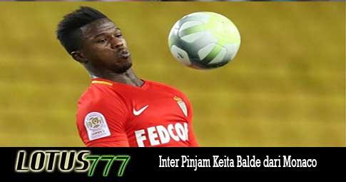 Inter Pinjam Keita Balde dari Monaco