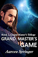 Book 2, Grand Master's Trilogy