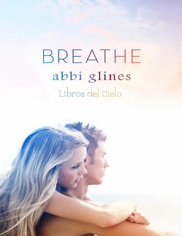 Breathe – Abbi Glines