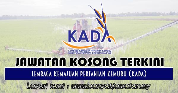 Jawatan Kosong 2018 di Lembaga Kemajuan Pertanian Kemubu (KADA)