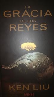 Reseña de La Gracia de los Reyes - Ken Liu