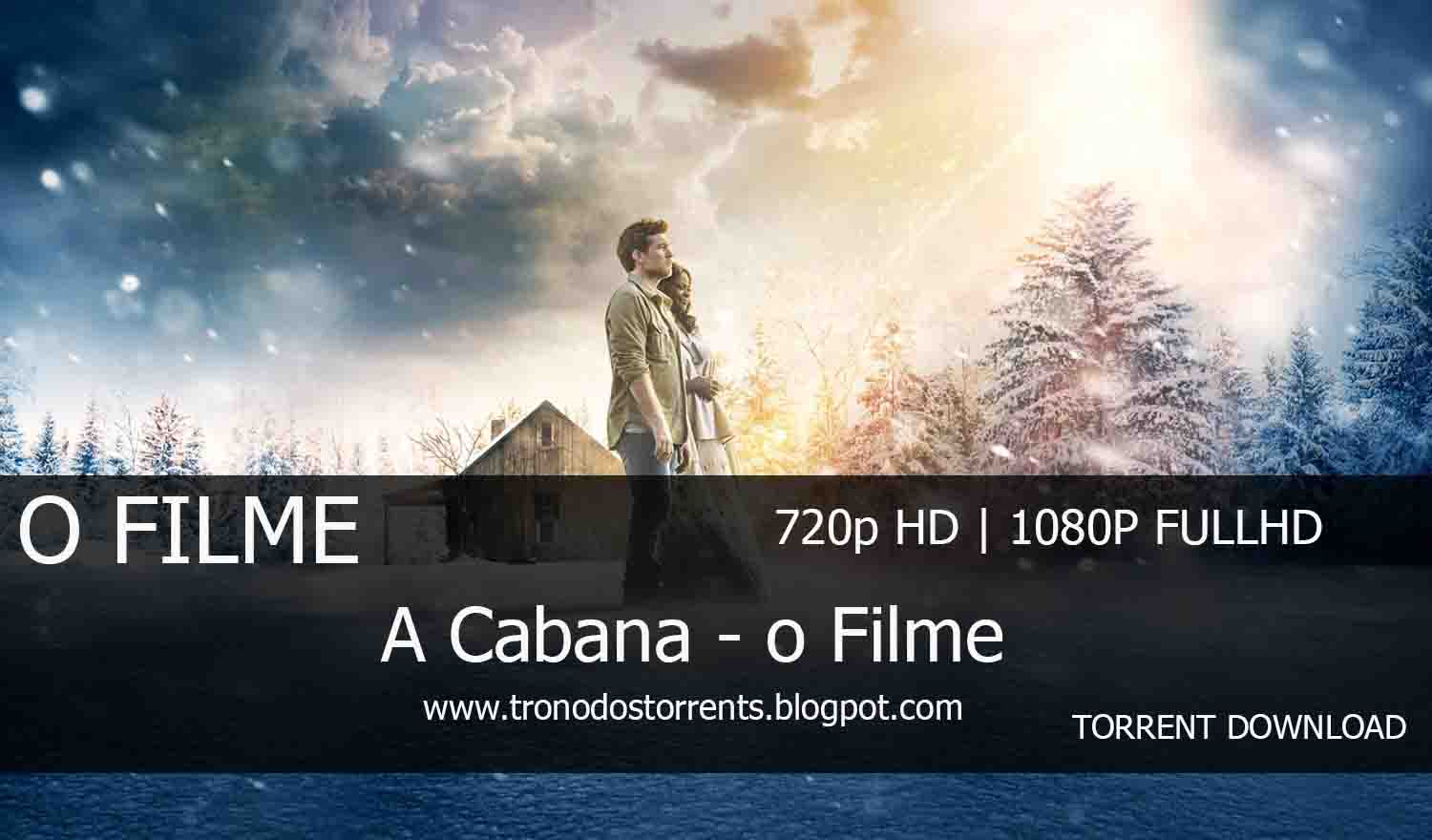 [ Torrent Filme ]  Download - A cabana - O filme– 720p | 1080p Dual Áudio 5.1  , Trono dos torrents. Download de filmes em torrent