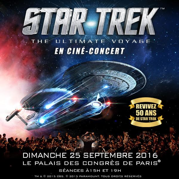 Star Trek : The Ultimate Voyage en ciné-concert