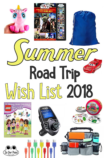 Summer Road Trip Wish List 2018 from In Our Pond