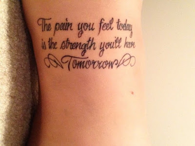 tattoo ideas for girls-words and phrases-the pain you feel today