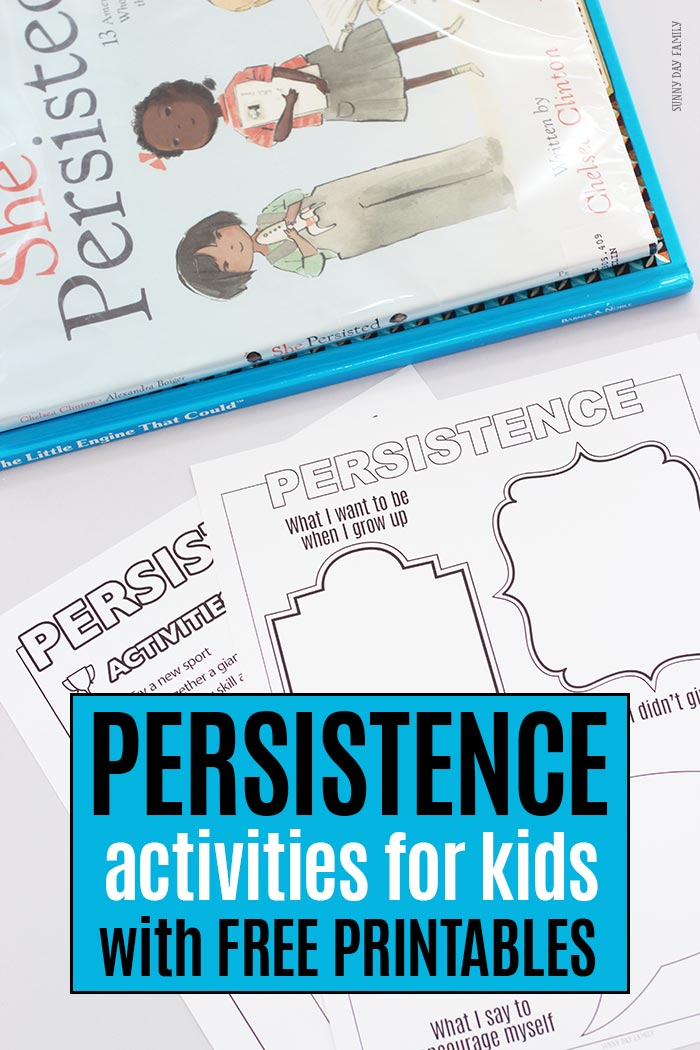 Help kids learn about persistence and perserverance with these book inspired activities! Part of the Family Dinner Book Club, we explore activities and service projects to help encourage kids to never give up and follow their dreams. #shepersisted #printablesforkids #freeprintables #familydinnerbookclub
