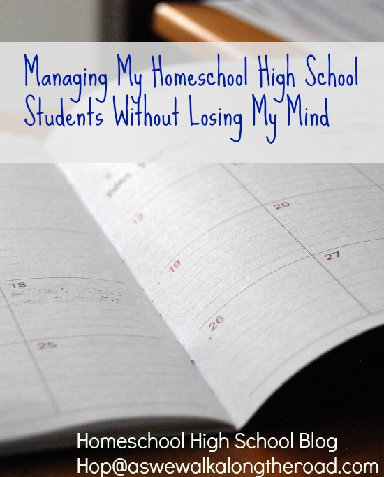 Managing my homeschooled high school students effectively