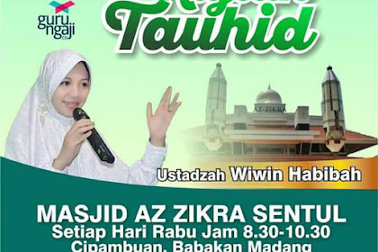 Hadiri  Kajian Tauhid di Majelis Az Zikra Bersama Ustadzah Wiwin Habibah