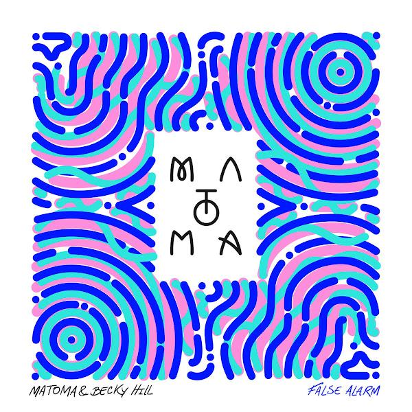 Matoma & Becky Hill - False Alarm - Single Cover
