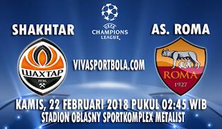 Prediksi Shakhtar Donetsk vs Roma 22 Februari 2018
