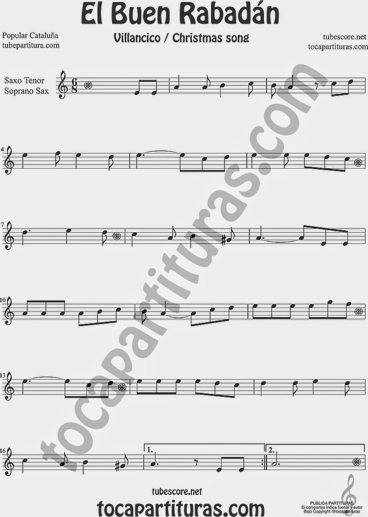 El Buen Rabadán Partitura de Saxofón Soprano y Saxo Tenor Sheet Music for Soprano Sax and Tenor Saxophone Music Scores Villancico Christmas Carol
