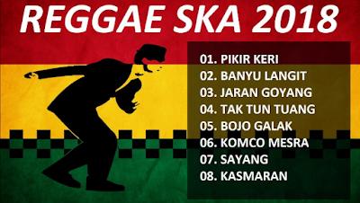Dangdut Reggae SKA Terbaru LENGKAP Versi Reggae Ska