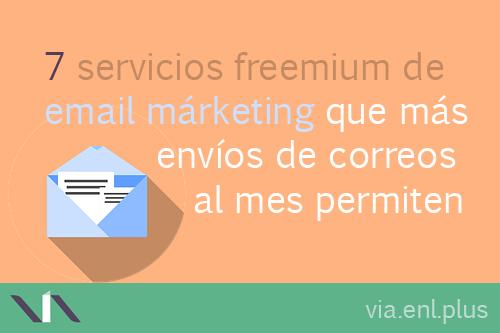 7 proveedores de márketing por email gratis y de pago con más envíos de correos mensuales