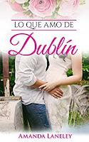 Lo que amo de Dublín - Amanda Laneley