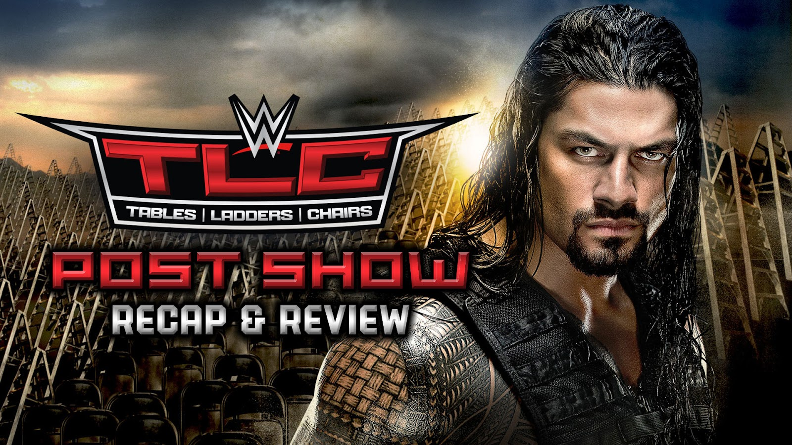 WWE TLC 2015 Recap and Review Podcast
