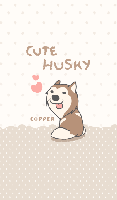 Cute Husky (Copper)
