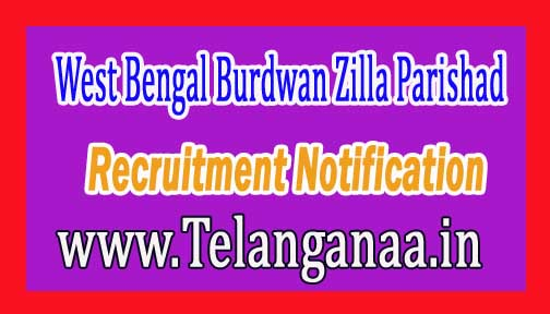 West Bengal Burdwan Zilla Parishad Recruitment Notification 2017