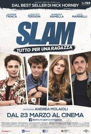 Slam: Tutto per una ragazza (2016)