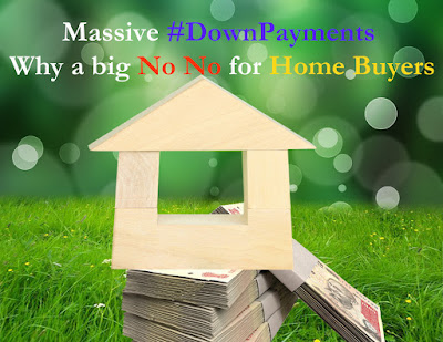 Massive Down Payments is no for Home Buyers
