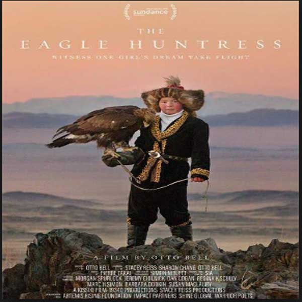 The Eagle Huntress, Film The Eagle Huntress, The Eagle Huntress Synopsis, The Eagle Huntress Trailer, The Eagle Huntress Review, Download Poster Film The Eagle Huntress 2016