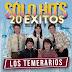 LOS TEMERARIOS - SOLO HITS - 20 EXITOS