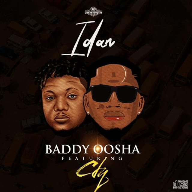 [Music] Baddy Oosha Ft. CDQ – Idan