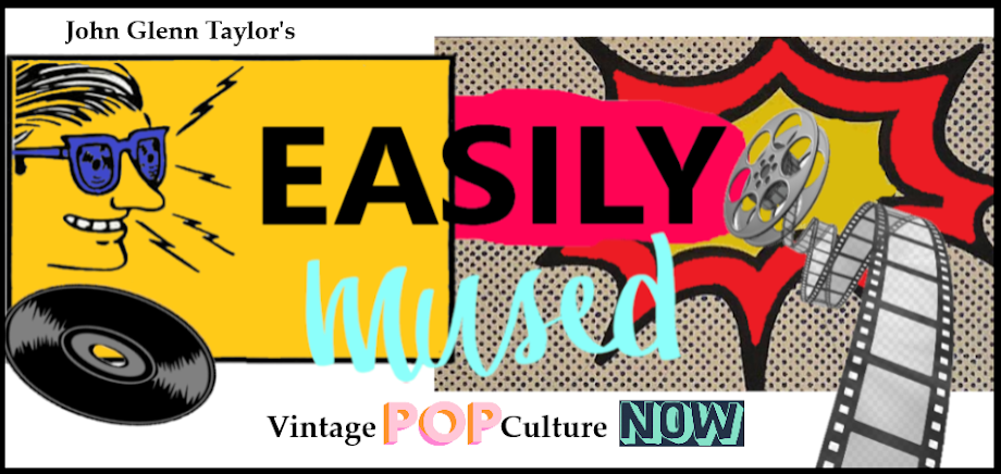 Easily Mused: Vintage Pop Culture Now!