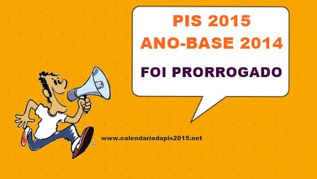 Pagamento do PIS 2015 prorrogado até 31 de agosto