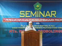 "Seminar ""PENGUATAN KUALITAS MADRASAH"", KH. Moh. Zuhri Zaini: Madrasah Harus Kuat"