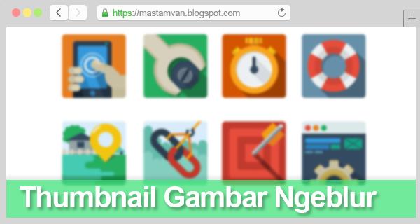 Mengatasi Thumbnail Gambar Homepage Ngeblur