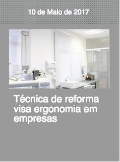 https://revistaedificar.com.br/noticias/tecnica-de-reforma-visa-ergonomia-em-empresas