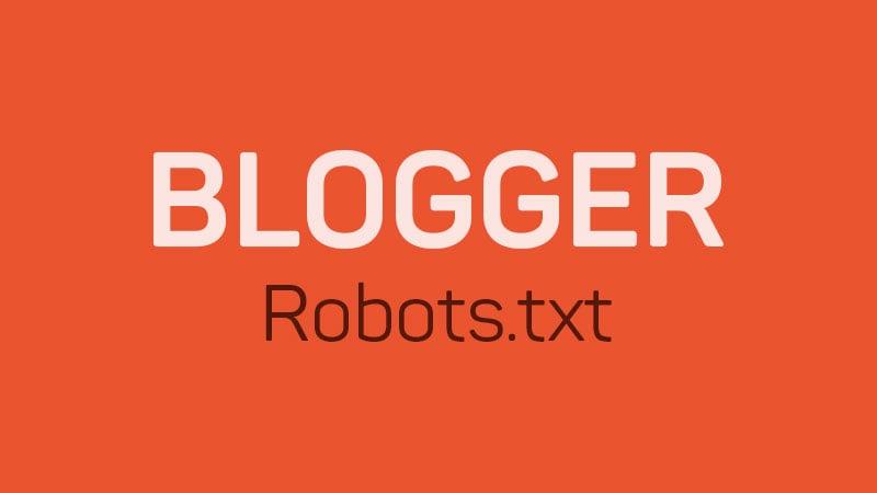 Blogger Robots.txt SEO