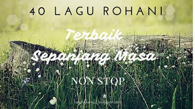 Lagu Rohani Nonstop Musik Mp3