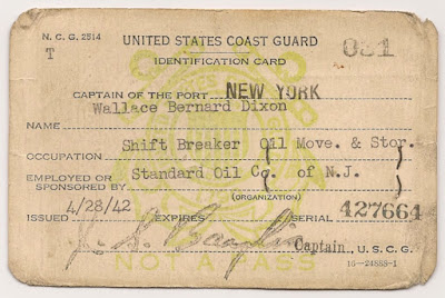 Wallace B. Dixon, employed by Standard Oil of N.J., was issued an ID card by the US Coast Guard Captain of the Port of New York in 1942.