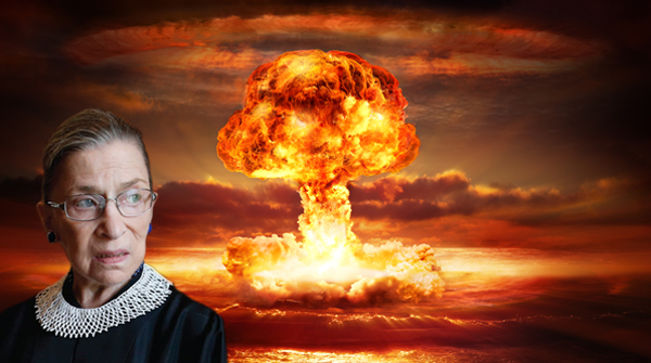 an image I've photoshopped of Supreme Court Justice Ruth Bader Ginsberg giving the side-eye to a nuclear explosion happening behind her