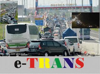 e-Trans Solusi Masa depan untuk mengatasi kemacetan ( Mudik Brexit dan kota-kota di Indonesia)