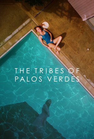 Poster The Tribes of Palos Verdes 2017