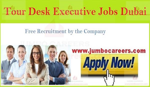 Current Dubai job vacancies, Recent Tour executive jobs in UAE,