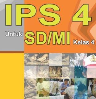 Materi IPS Kelas 4 SD / MI Semester 1 dan 2 KTSP